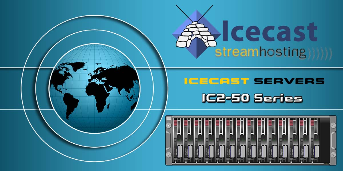 Radio Hosting IC2-50 SERIES Icecast Servers